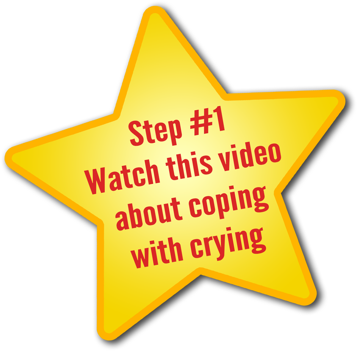 Step 1 - Watch this video about coping with crying